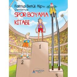 Spor Boyama Kitabı | Fatma Betül Alp'in Çizimleriyle
