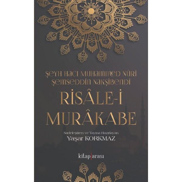 Risâle-i Murâkabe | Şeyh Hacı Muhammed Nûri Şemseddin Nakşibendî