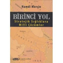 Birinci Yol | Stratejik Sığlıklara Milli Çözümler
