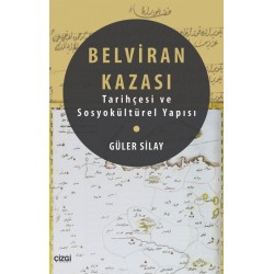 Belviran Kazası | Tarihçesi ve Sosyokültürel Yapısı