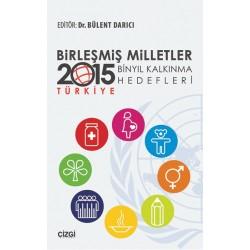 Birleşmiş Milletler Binyıl Kalkınma Hedefleri | 2015 Türkiye