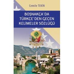Boşnakça'da Türkçe'den Geçen Kelimeler Sözlüğü