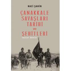 Çanakkale Savaşları Tarihi ve Şehitleri | Yozgat Örneği