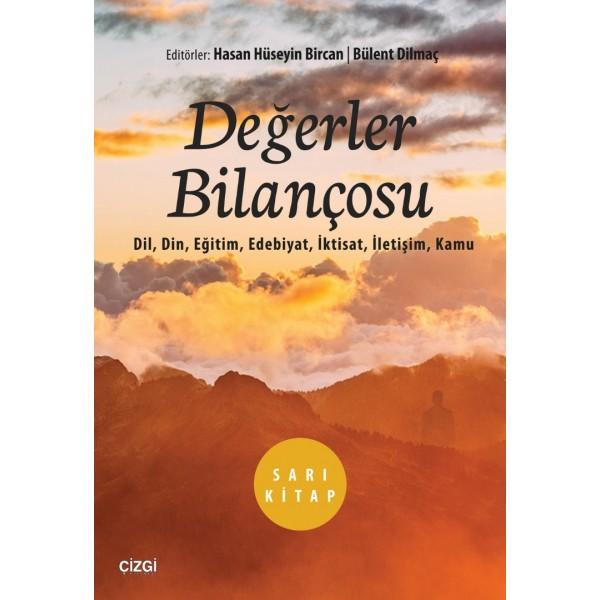 Değerler Bilançosu | Sarı Kitap (Dil, Din, Eğitim, Edebiyat, İktisat, İletişim, Kamu)