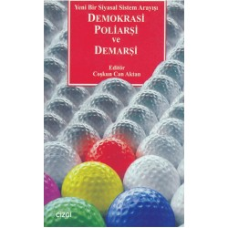Demokrasi Poliarşi ve Demarşi