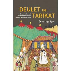 Devlet ve Tarikat | Osmanlı Toplumunda Devlet Tarikat İlişkilerinin İdeolojik ve Sosyolojik Zemini