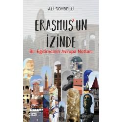 Erasmus'un İzinde | Bir Eğitimcinin Avrupa Notları