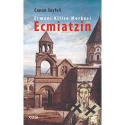 Ermeni Kilise Merkezi Ecmiatzin