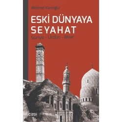 Eski Dünyaya Seyahat | Suriye-Ürdün-Mısır