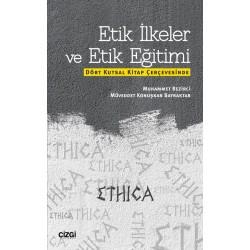 Etik İlkeler ve Etik Eğitimi | Dört Kutsal Kitap Çerçevesinde