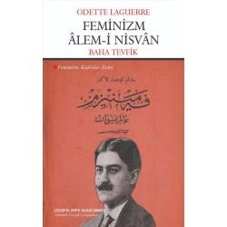 Feminizm Âlem-i Nisvân | Feminizm: Kadınlar Alemi