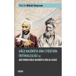 Hâce Nasîrü'd-din-i Tûsî'nin İntihalcılığı ve Ahi Evren Hâce Nasirü'd-din ile İlgisi