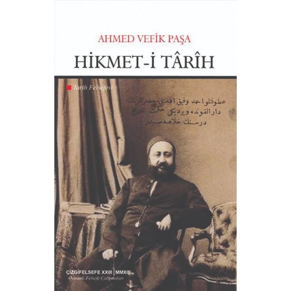 Hikmet-i Târîh | Tarih Felsefesi