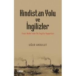 Hindistan Yolu ve İngilizler | Fırat Nehri'nde İlk İngiliz Vapurları