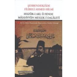 Huzûr-ı Akl ü Fende Mâddiyyûn Meslek-i Dalâleti