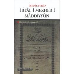 İbtâl'i Mezheb-i Mâddiyyûn | Materyalist Öğretinin İptali