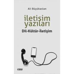 İletişim Yazıları | Dil-Kültür-İletişim