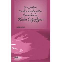 İnci Aral ve Barbara Frischmuth'un Romanlarında Kadın Coğrafyası