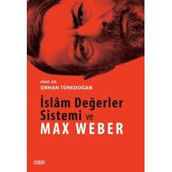 İslâm Değerler Sistemi ve Max Weber