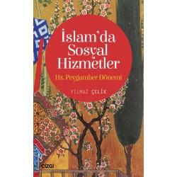 İslam'da Sosyal Hizmetler | Hz. Peygamber Dönemi