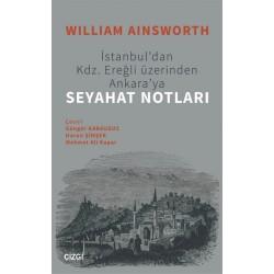 İstanbul'dan Kdz. Ereğli Üzerinden Ankara'ya Seyahat Notları