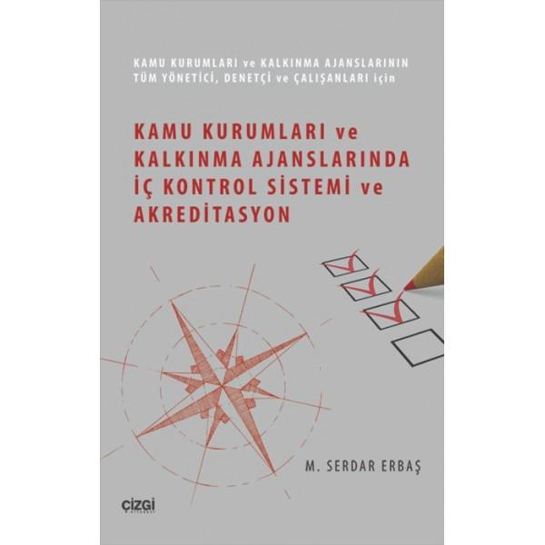 Kamu Kurumları ve Kalkınma Ajanslarında İç Kontrol Sistemi ve Akreditasyon
