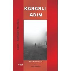 Kararlı Adım | Tarihi Türkmen Romanı