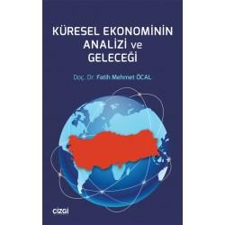 Küresel Ekonominin Analizi ve Geleceği