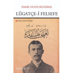 Lûgatçe-i Felsefe | Felsefe Terimleri Sözlüğü