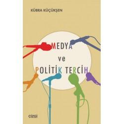 Medya ve Politik Tercih