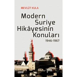 Modern Suriye Hikâyesinin Konuları | 1946-1967