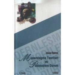 Modernleşme Teorileri ve Postmodern Durum