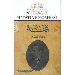 Nietzsche Hayâtı ve Felsefesi