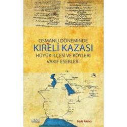 Osmanlı Döneminde Kıreli Kazası Hüyük İlçesi ve Köyleri Vakıf Eserleri