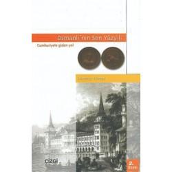 Osmanlı'nın Son Yüzyılı