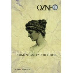 Özne Felsefe Bilim ve Sanat Yazıları  | 18. Kitap | Feminizm ve Felsefe