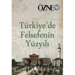 Özne Felsefe Bilim ve Sanat Yazıları  |26. Kitap | Türkiye'de Felsefenin Yüzyılı