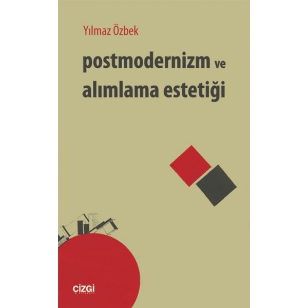 Postmodernizm ve Alımlama Estetiği