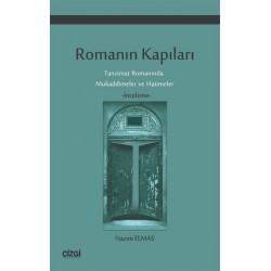Romanın Kapıları | Tanzimat Romanında Mukaddimeler ve Hatimeler
