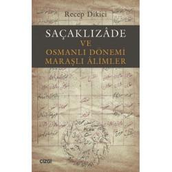 Saçaklızade ve Osmanlı Dönemi Maraşlı Alimler