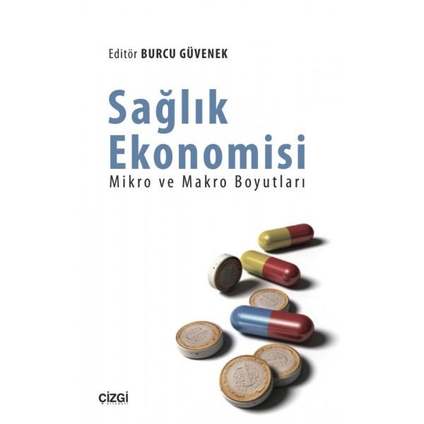 Sağlık Ekonomisi   Mikro ve Makro Boyutları
