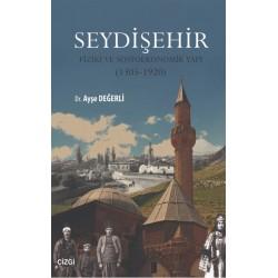 Seydişehir | Fiziki ve Sosyoekonomik Yapı (1305 - 1920)