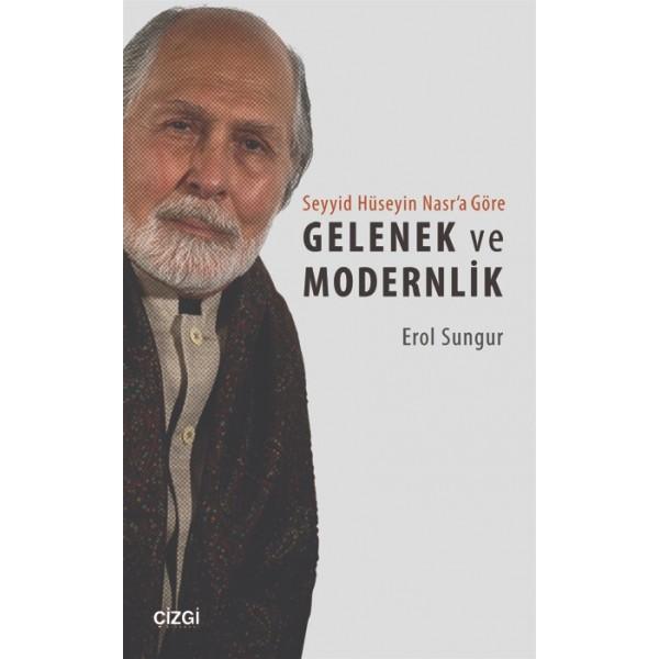 Seyyid Hüseyin Nasr'a Göre Gelenek ve Modernlik