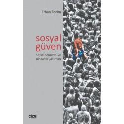 Sosyal Güven | Sosyal Sermaye ve Dindarlık Çalışması