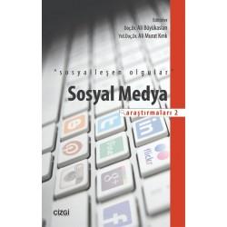 Sosyal Medya Araştırmaları 2 | Sosyalleşen Olgular