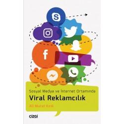 Sosyal Medya ve İnternet Ortamında Viral Reklamcılık