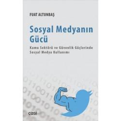 Sosyal Medyanın Gücü | Kamu Sektöründe ve Güvenlik Güçlerinde Sosyal Medya Kullanımı
