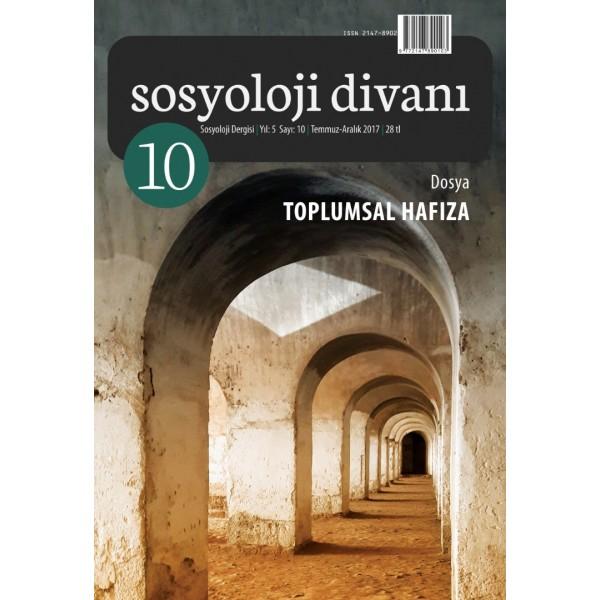 Sosyoloji Divanı 10 | Toplumsal Hafıza