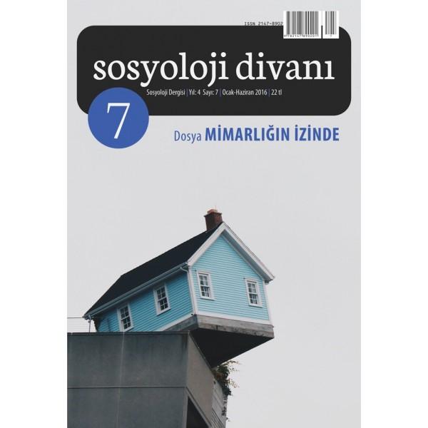 Sosyoloji Divanı 7 | Mimarlığın İzinde