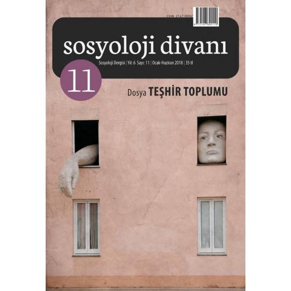 Sosyoloji Divanı   Sayı 11   Dosya: Teşhir Toplumu